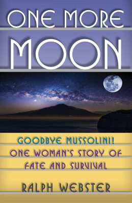 One More Moon: leaving Mussolini-controlled Italy