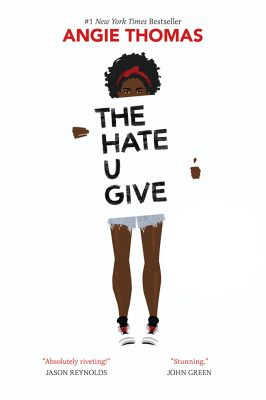 The Hate U Give by Angie Thomas – Read it NOW!