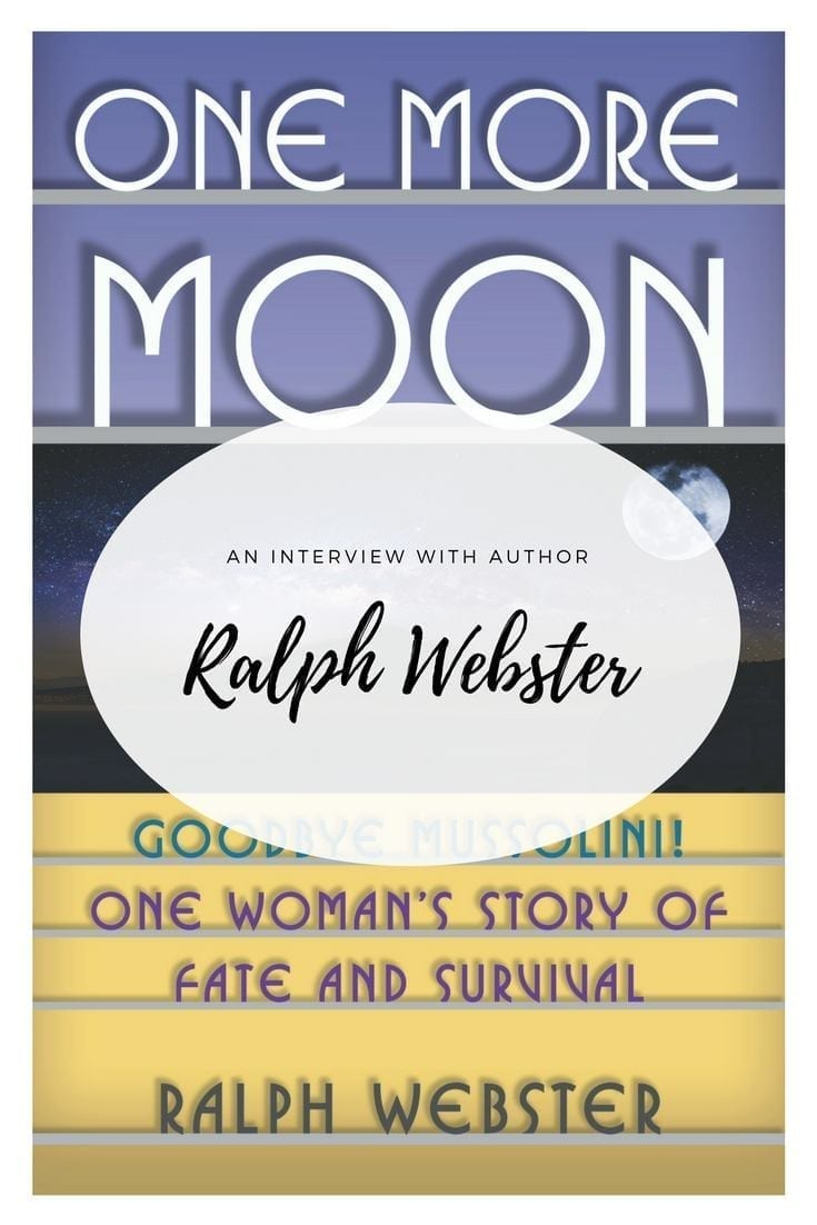 An Interview with Ralph Webster: author of One More Moon