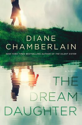 Time traveling in The Dream Daughter by Diane Chamberlain