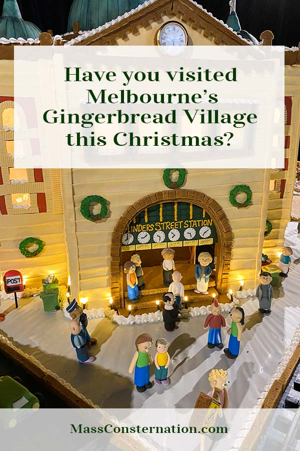 This week I visited Melbourne's Gingerbread Village. It's literally Melbourne landmarks made from gingerbread and lots of marzipan.
