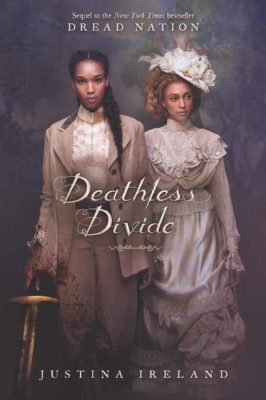Deathless Divide: a perfect sequel by Justina Ireland